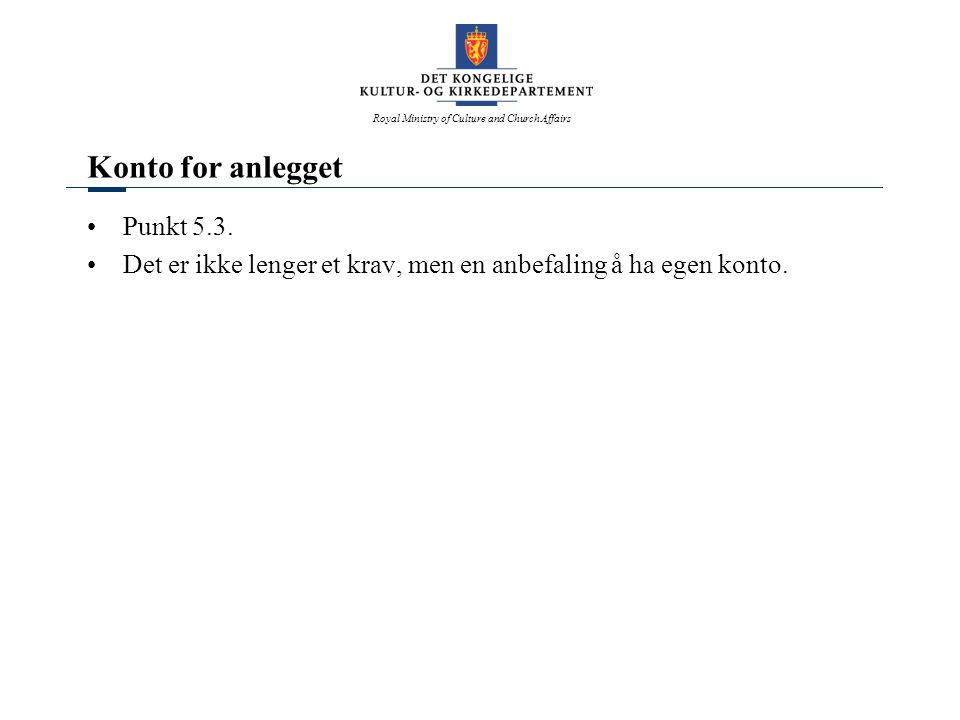 Konto for anlegget Punkt 5.3.
