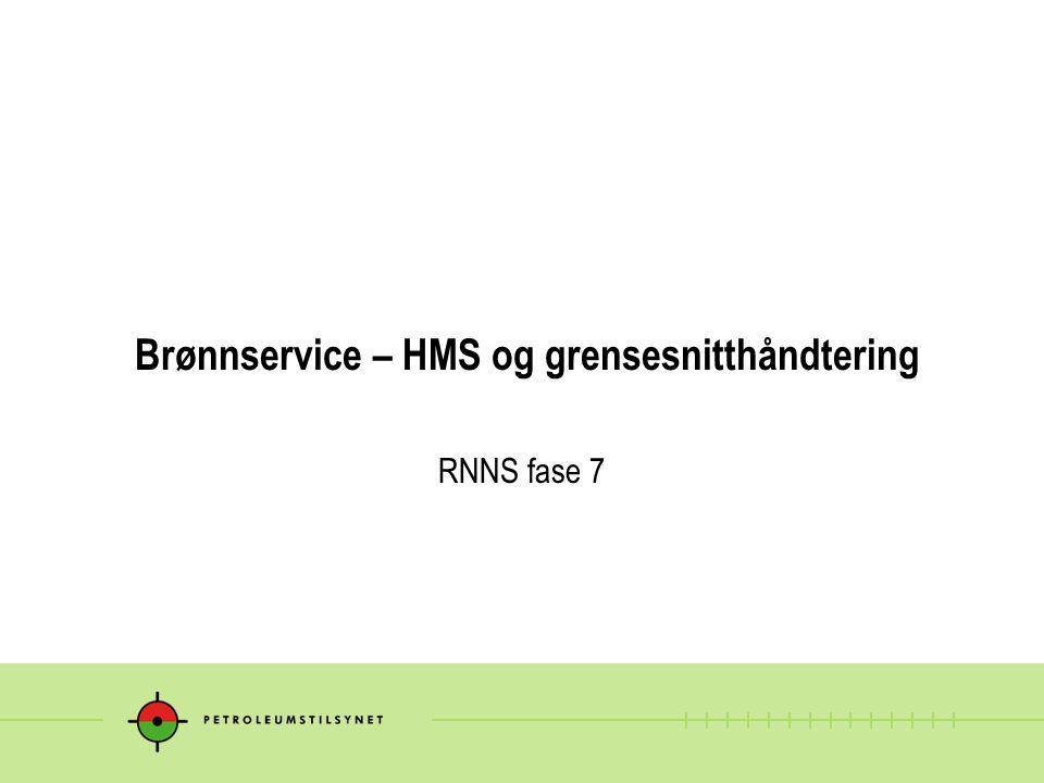 Brønnservice – HMS og grensesnitthåndtering