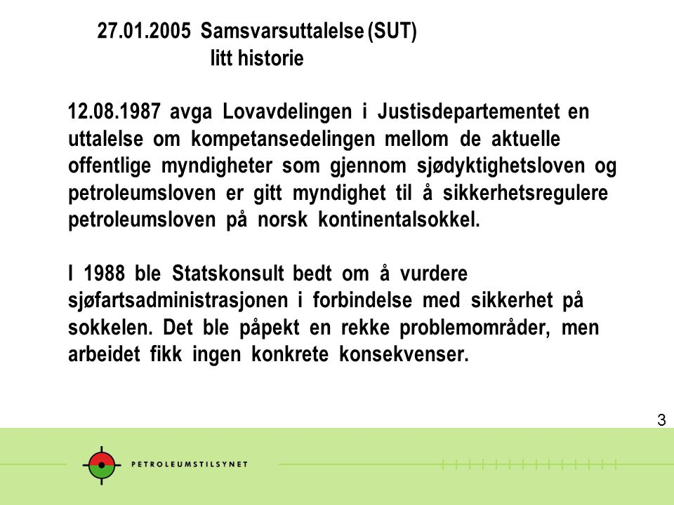 27.01.2005 Samsvarsuttalelse (SUT) litt historie