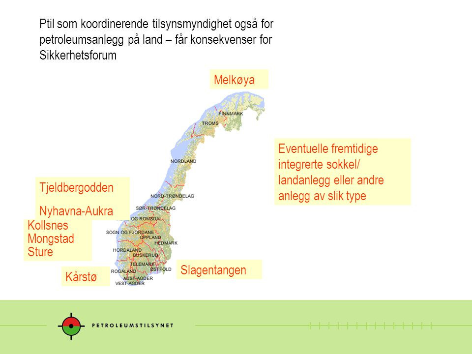 Ptil som koordinerende tilsynsmyndighet også for petroleumsanlegg på land – får konsekvenser for Sikkerhetsforum