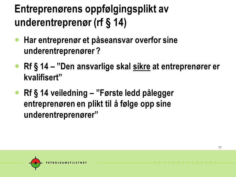 Entreprenørens oppfølgingsplikt av underentreprenør (rf § 14)