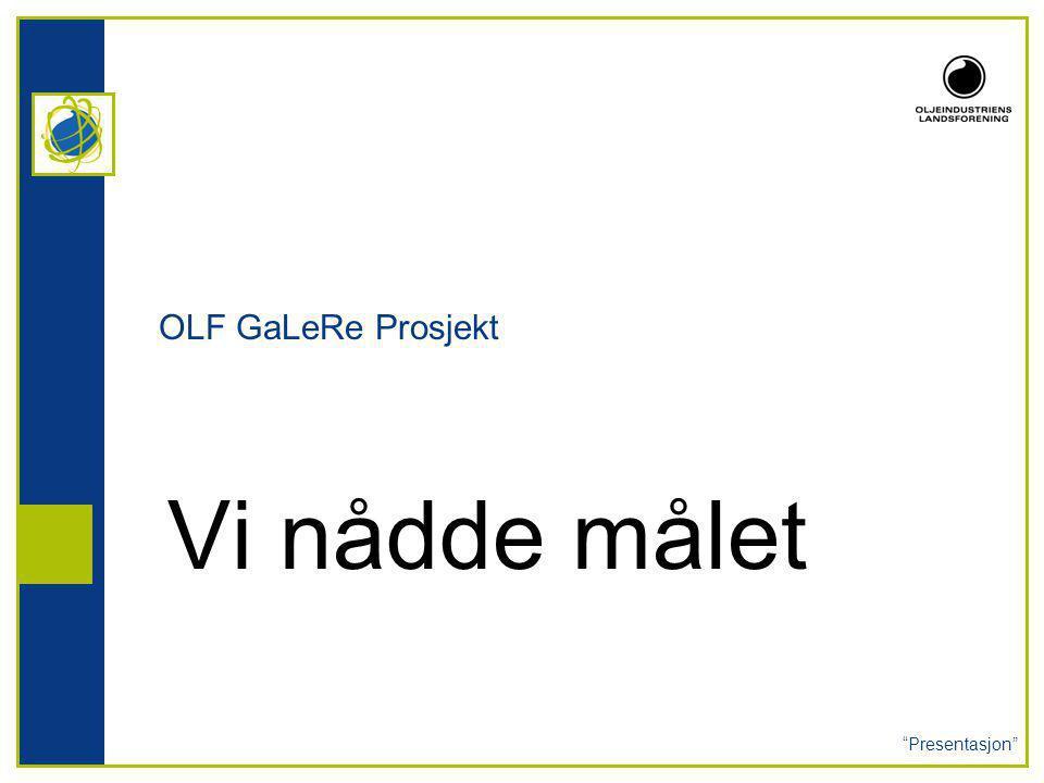 OLF GaLeRe Prosjekt Vi nådde målet