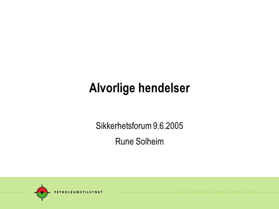 Sikkerhetsforum 9.6.2005 Rune Solheim