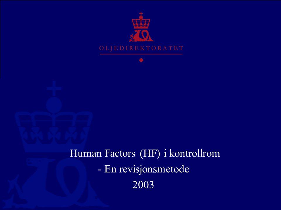 Human Factors (HF) i kontrollrom - En revisjonsmetode 2003