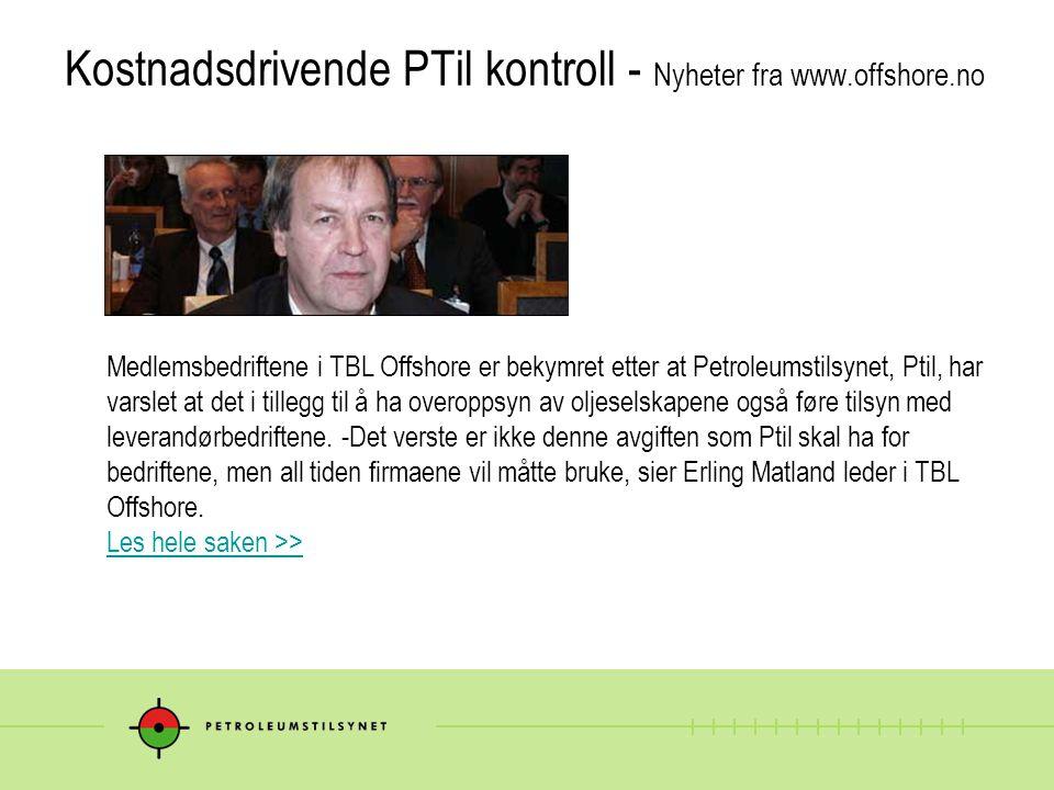 Kostnadsdrivende PTil kontroll - Nyheter fra www.offshore.no