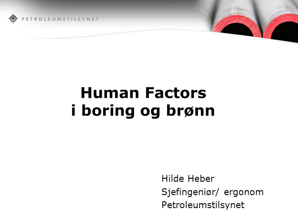 Human Factors i boring og brønn