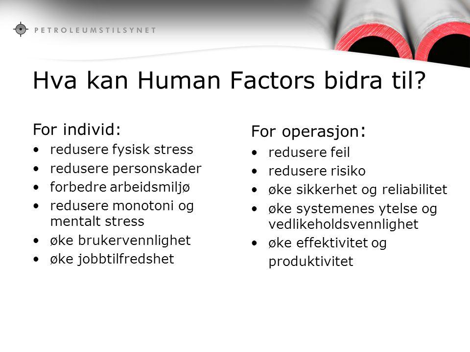 Hva kan Human Factors bidra til