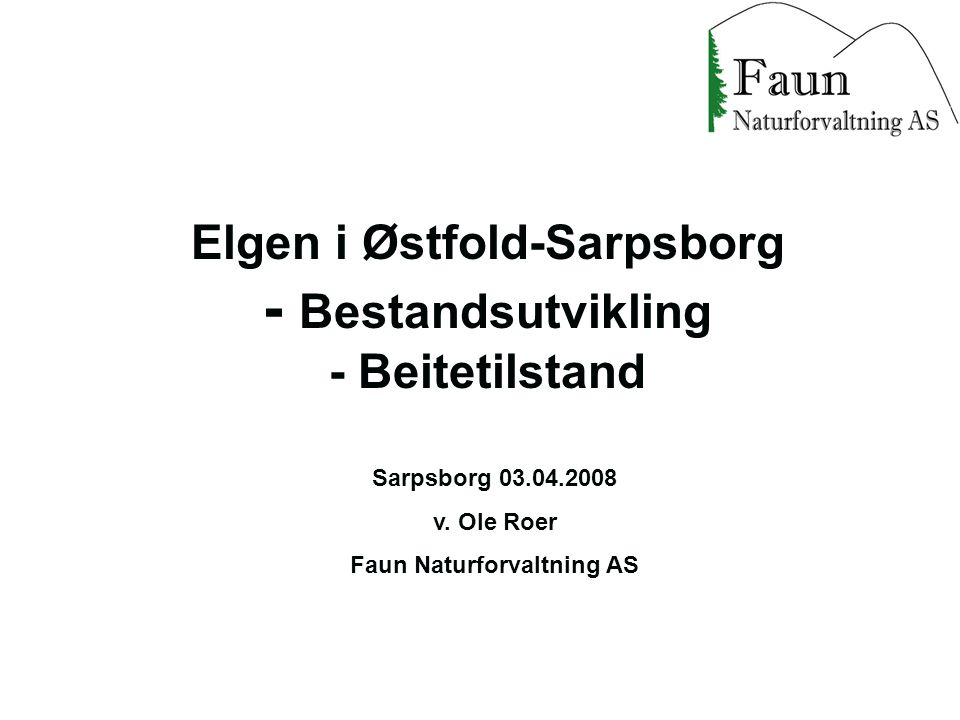 Elgen i Østfold-Sarpsborg - Bestandsutvikling - Beitetilstand