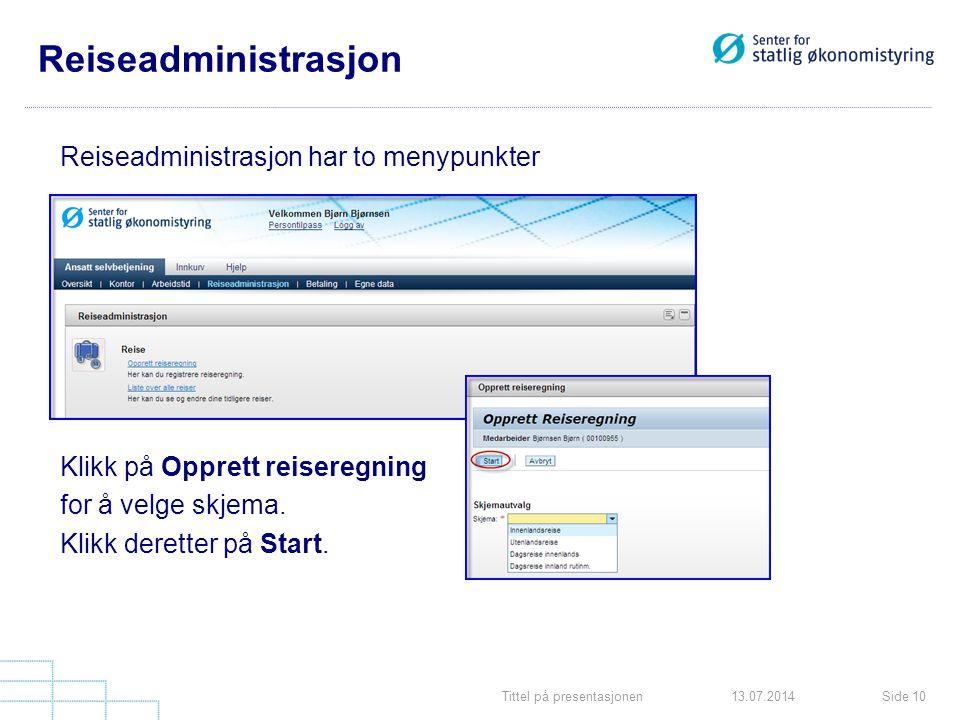 Reiseadministrasjon Reiseadministrasjon har to menypunkter