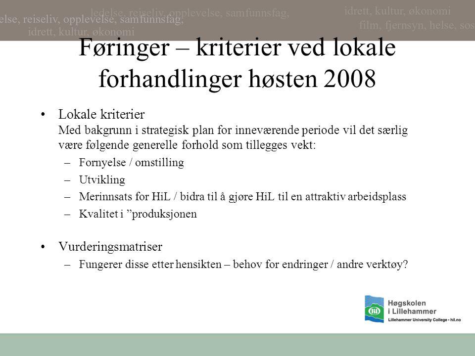 Føringer – kriterier ved lokale forhandlinger høsten 2008