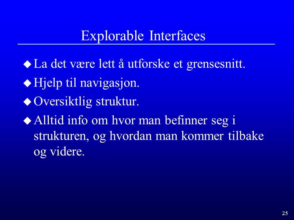 Explorable Interfaces