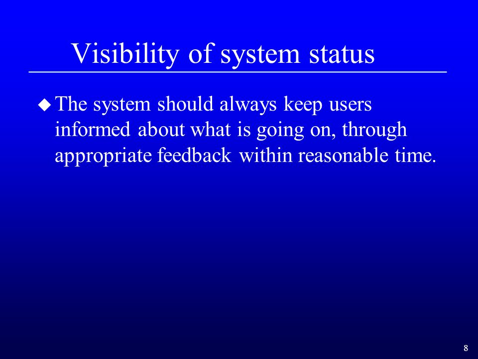 Visibility of system status