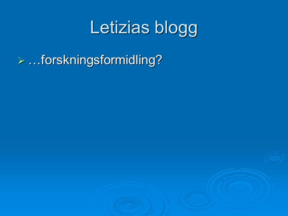 Letizias blogg …forskningsformidling