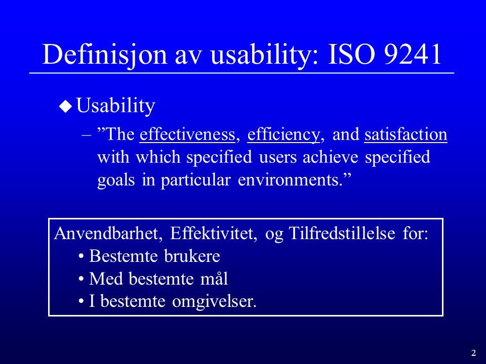 Definisjon av usability: ISO 9241