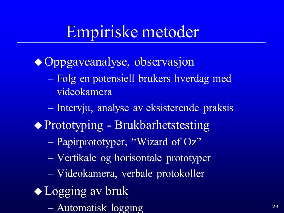 Empiriske metoder Oppgaveanalyse, observasjon