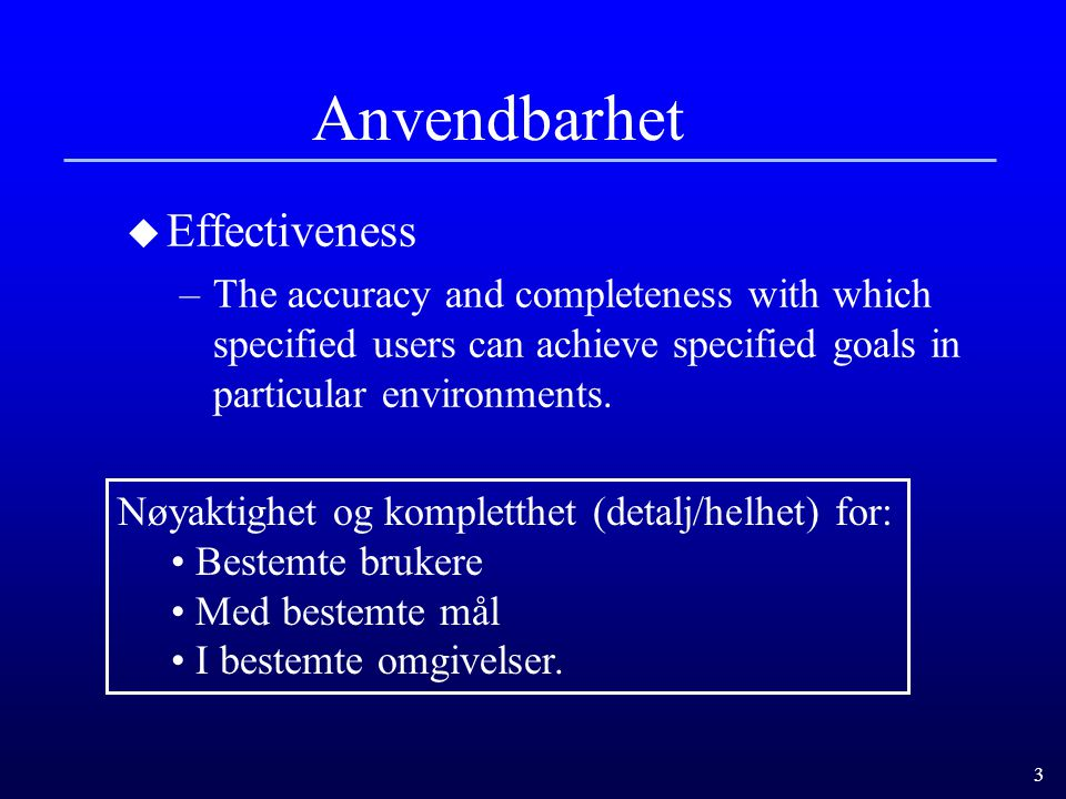 Anvendbarhet Effectiveness