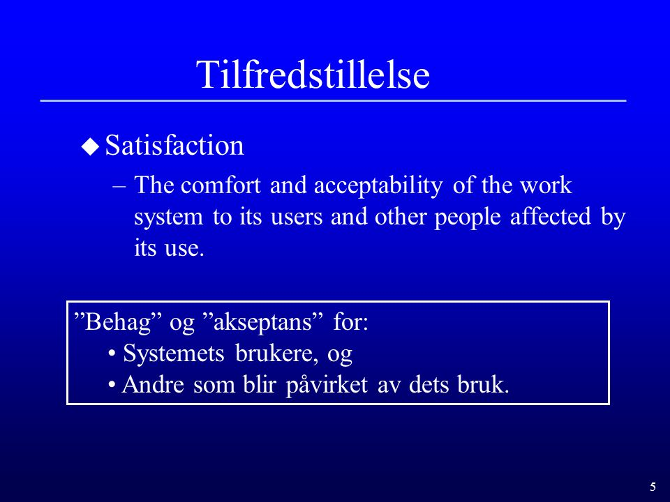 Tilfredstillelse Satisfaction
