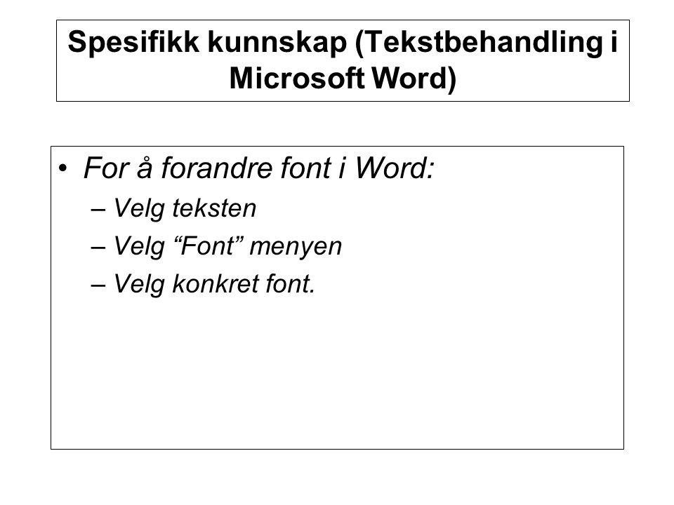 Spesifikk kunnskap (Tekstbehandling i Microsoft Word)
