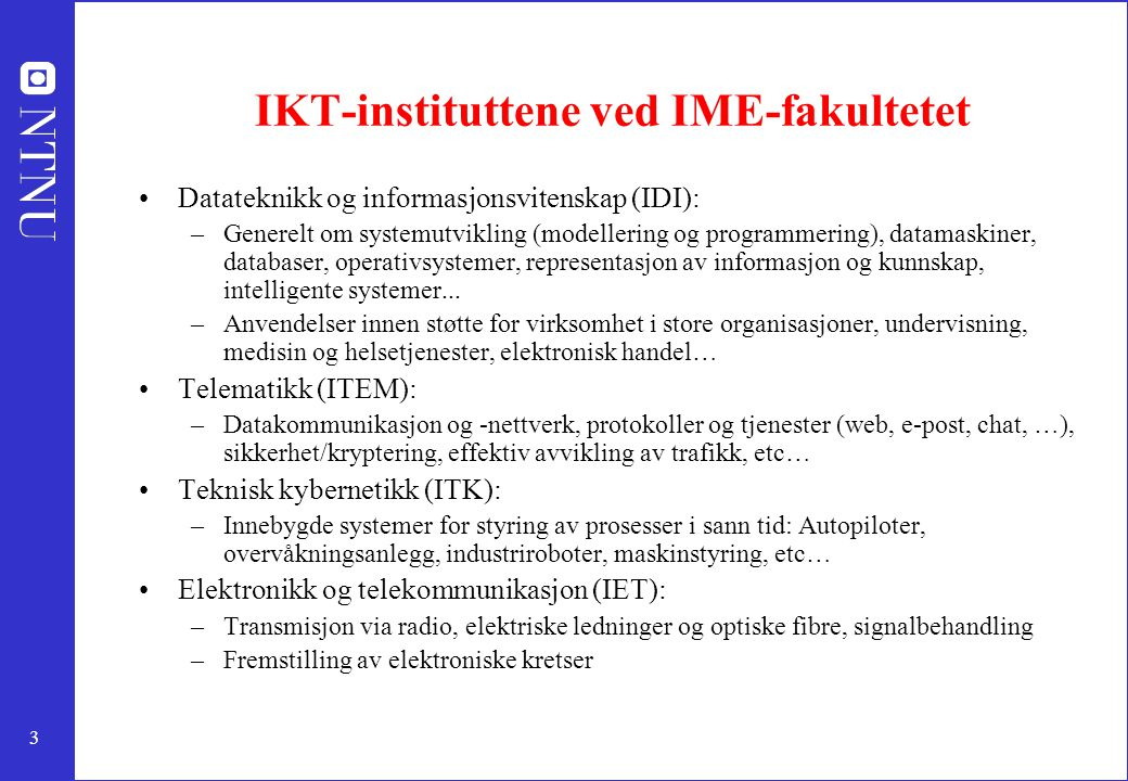 IKT-instituttene ved IME-fakultetet