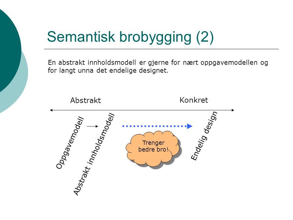 Semantisk brobygging (2)