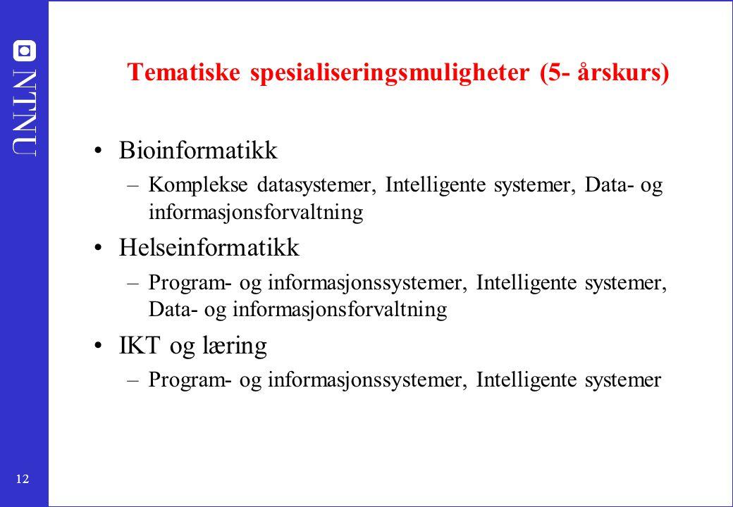 Tematiske spesialiseringsmuligheter (5- årskurs)