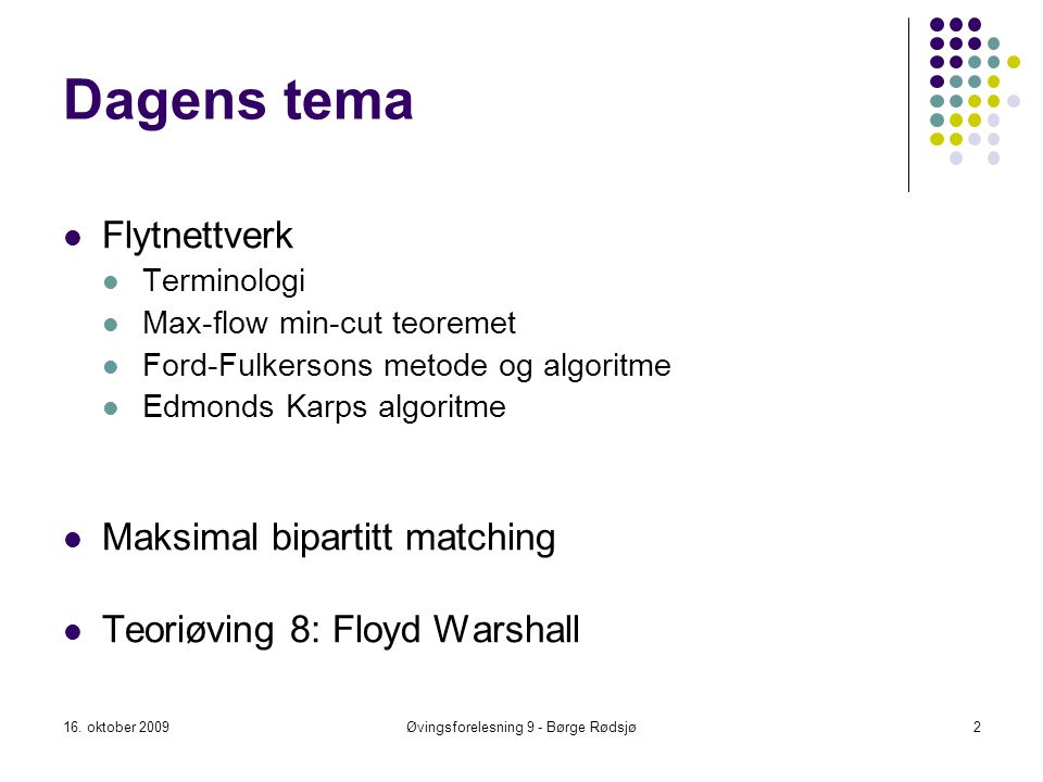 Øvingsforelesning 9 - Børge Rødsjø