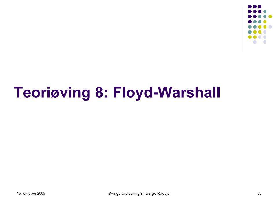 Teoriøving 8: Floyd-Warshall