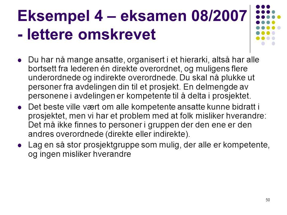 Eksempel 4 – eksamen 08/2007 - lettere omskrevet