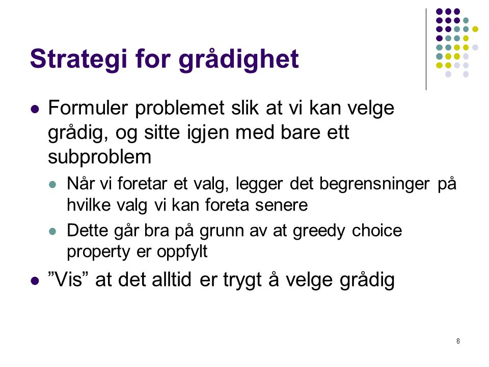 Strategi for grådighet