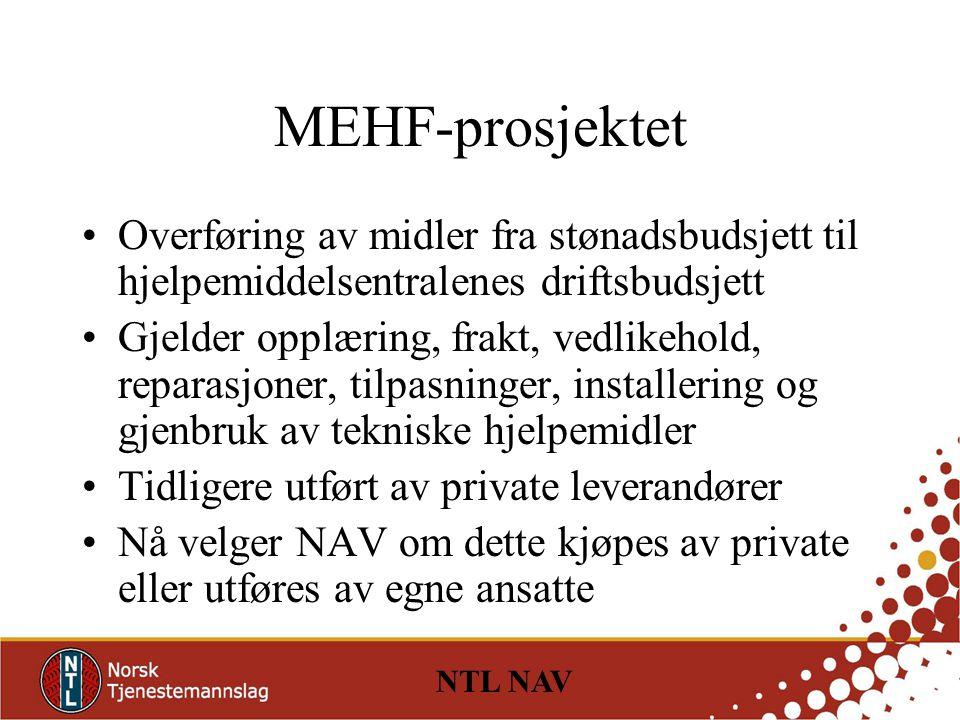 MEHF-prosjektet Overføring av midler fra stønadsbudsjett til hjelpemiddelsentralenes driftsbudsjett.