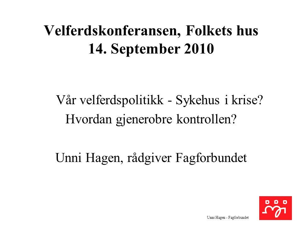 Velferdskonferansen, Folkets hus 14. September 2010