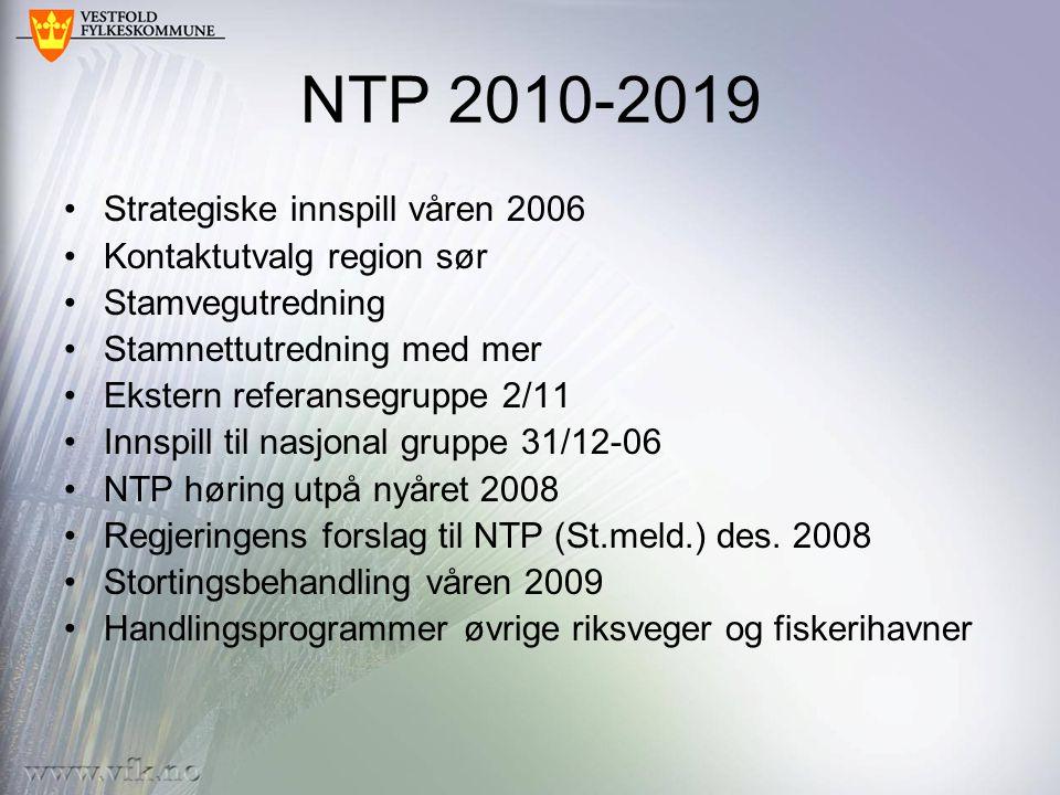 NTP 2010-2019 Strategiske innspill våren 2006 Kontaktutvalg region sør