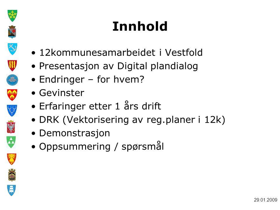 Innhold 12kommunesamarbeidet i Vestfold