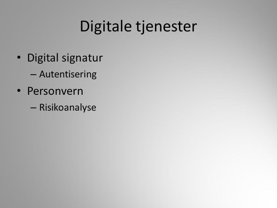 Digitale tjenester Digital signatur Personvern Autentisering