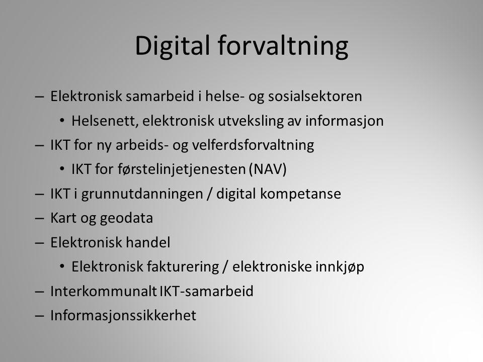 Digital forvaltning Elektronisk samarbeid i helse- og sosialsektoren