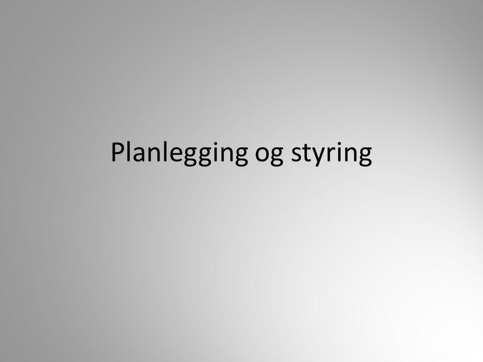 Planlegging og styring