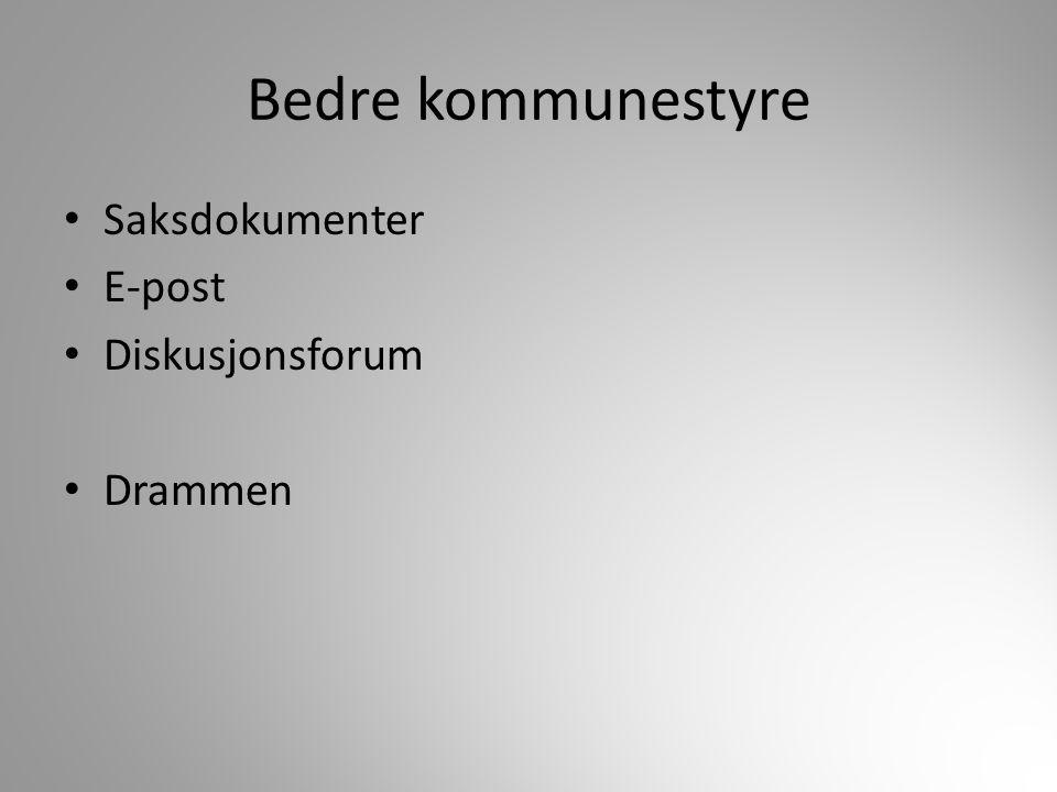 Bedre kommunestyre Saksdokumenter E-post Diskusjonsforum Drammen