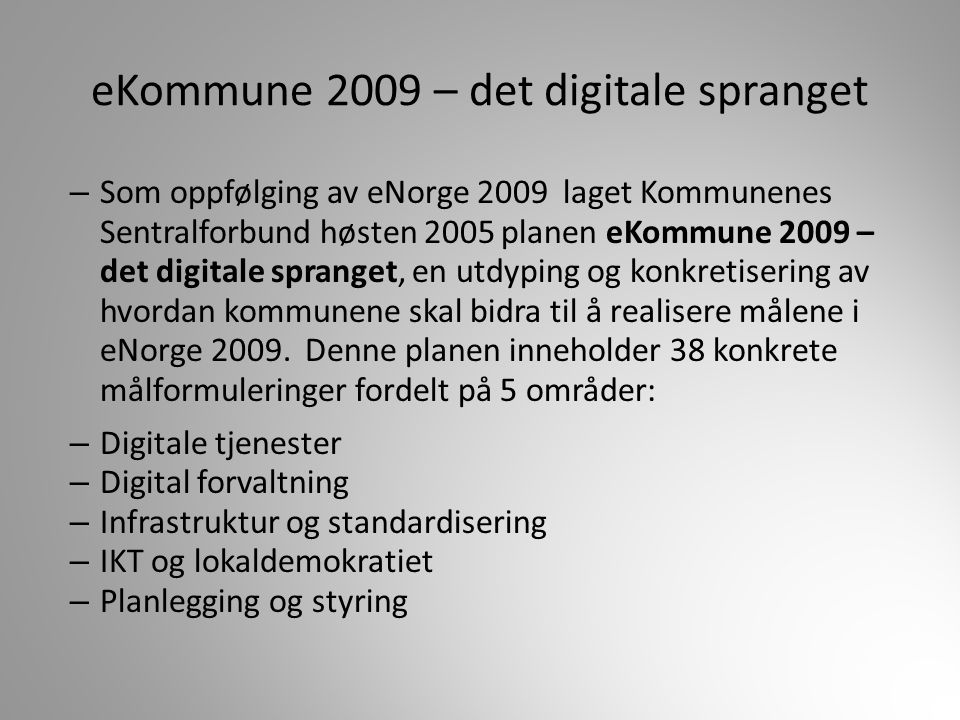 eKommune 2009 – det digitale spranget
