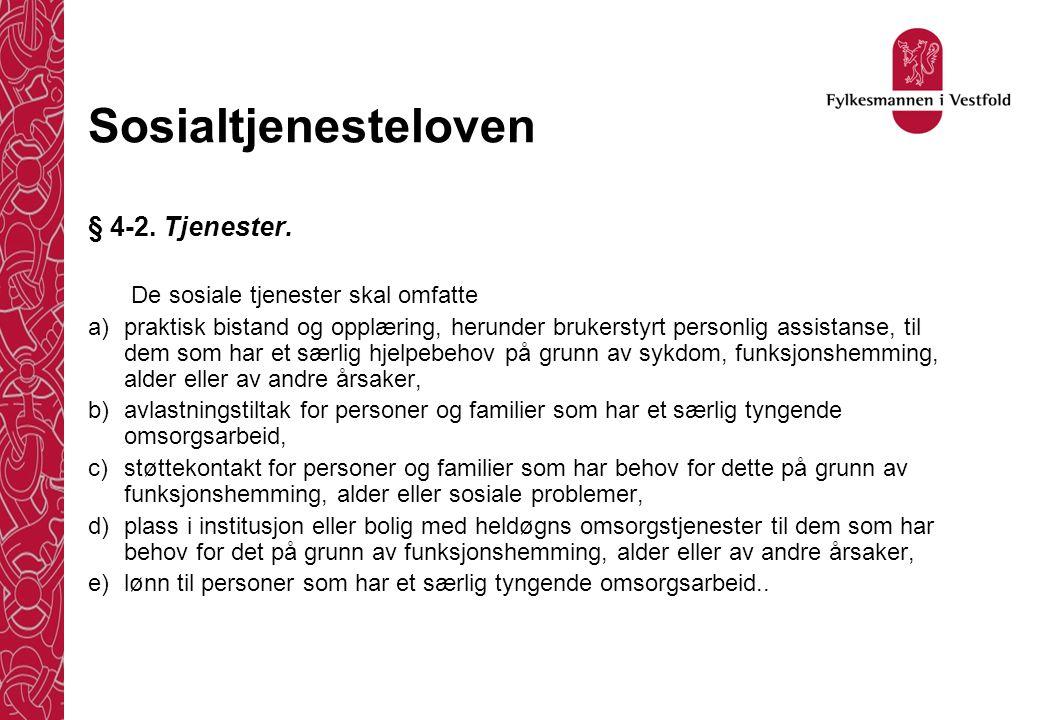 Sosialtjenesteloven § 4-2. Tjenester.