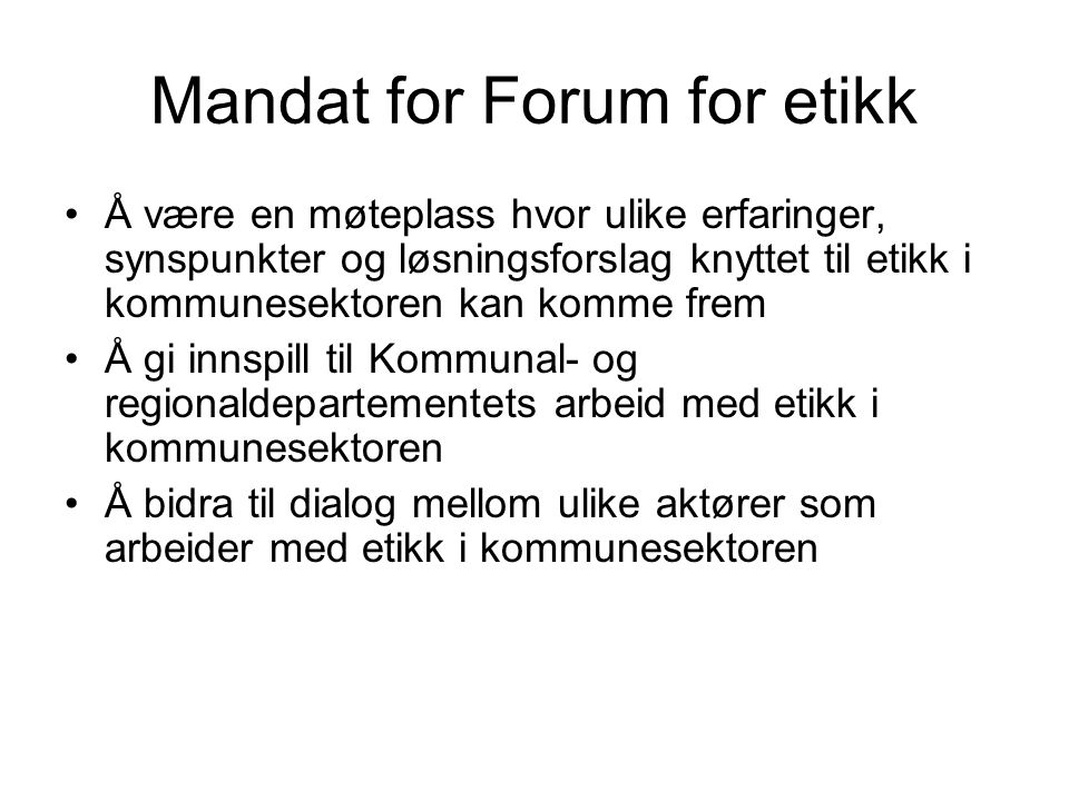 Mandat for Forum for etikk
