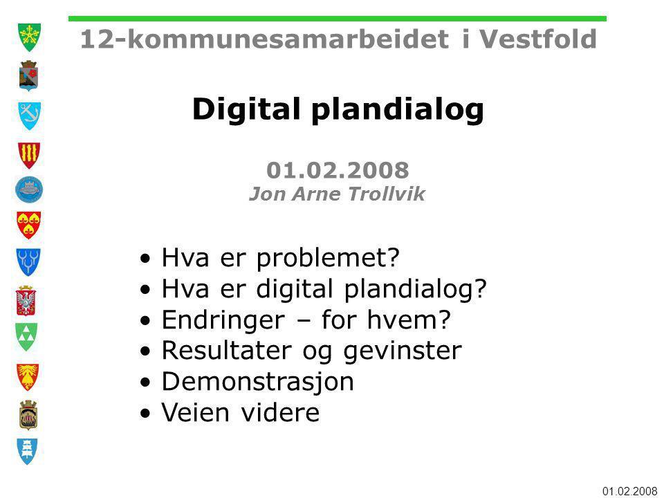 Hva er digital plandialog Endringer – for hvem