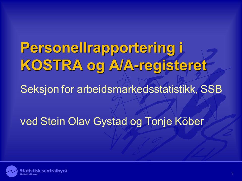 Personellrapportering i KOSTRA og A/A-registeret