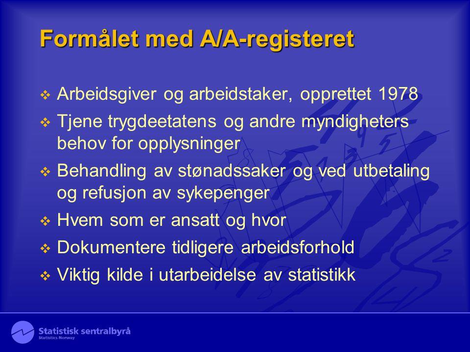 Formålet med A/A-registeret