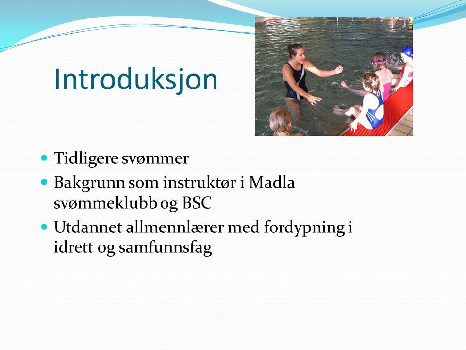 Introduksjon Tidligere svømmer