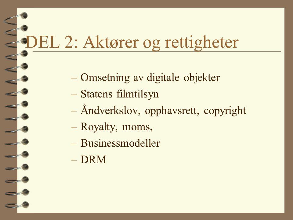 DEL 2: Aktører og rettigheter