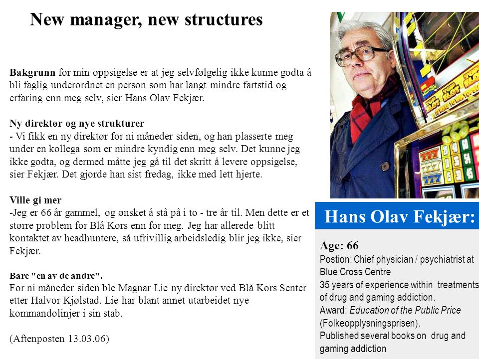 New manager, new structures