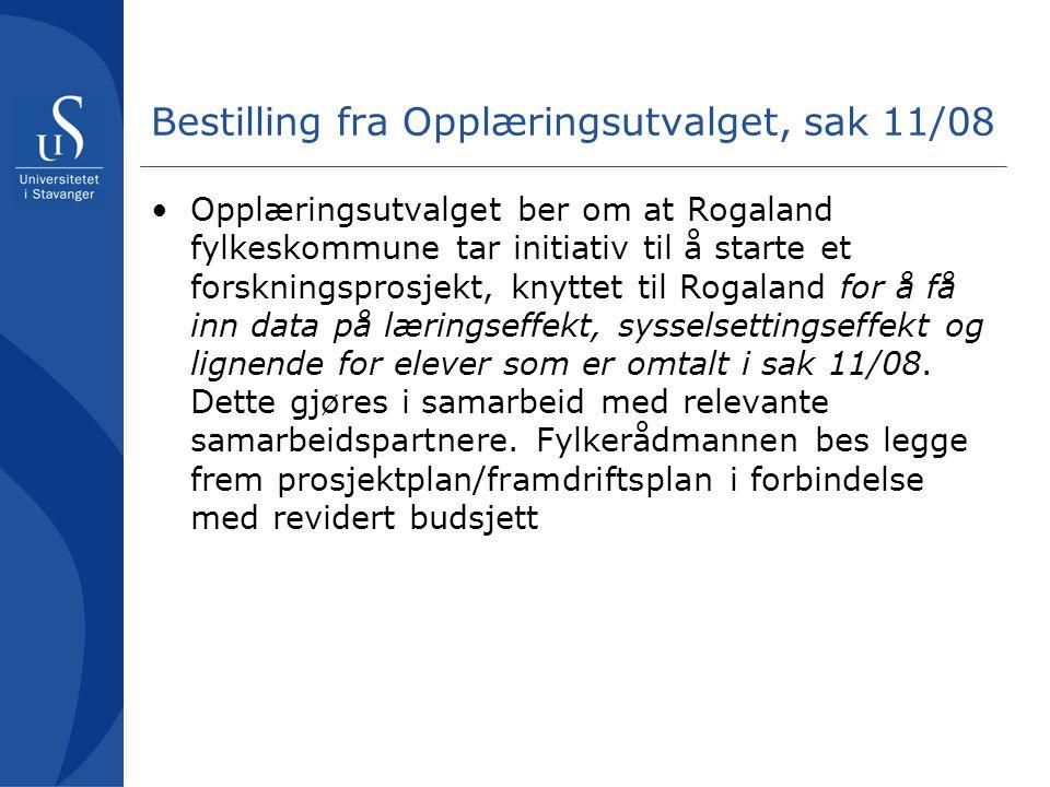 Bestilling fra Opplæringsutvalget, sak 11/08