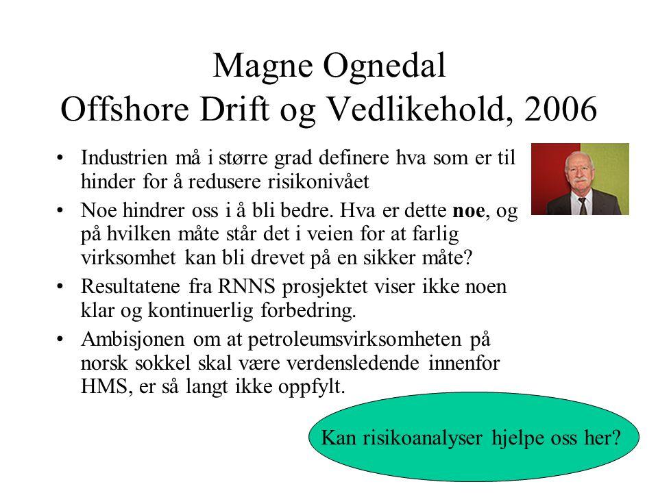 Magne Ognedal Offshore Drift og Vedlikehold, 2006
