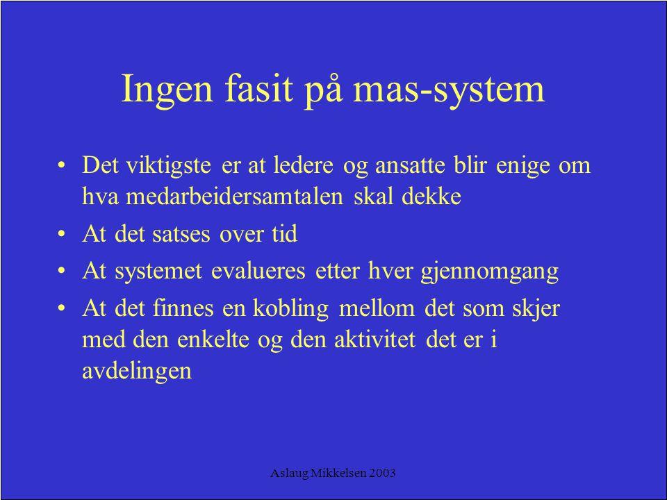 Ingen fasit på mas-system