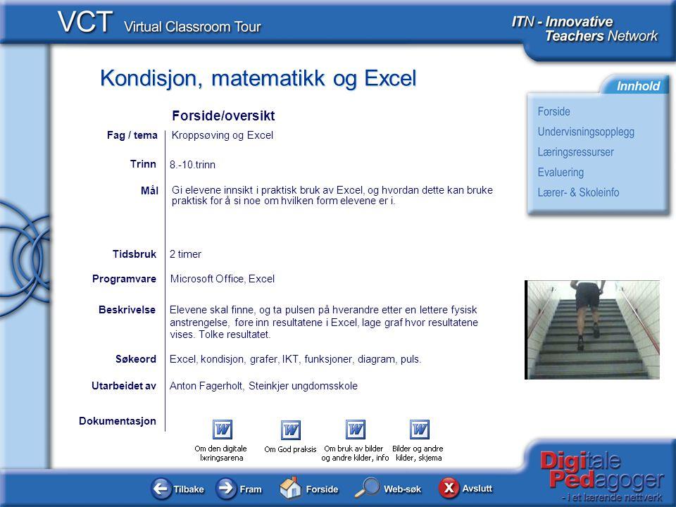 Forside/oversikt Fag / tema Kroppsøving og Excel Trinn 8.-10.trinn
